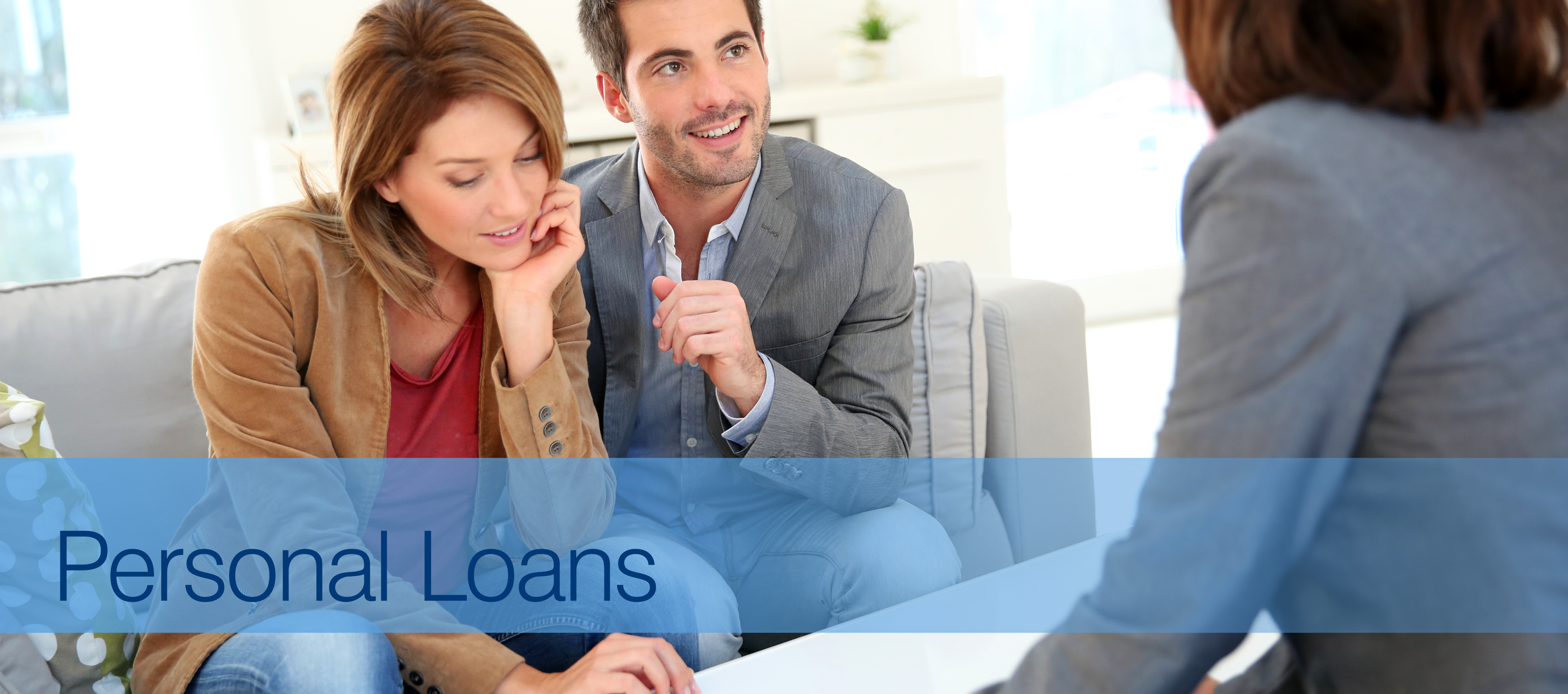 Looking for a home equity loan or personal loan.
