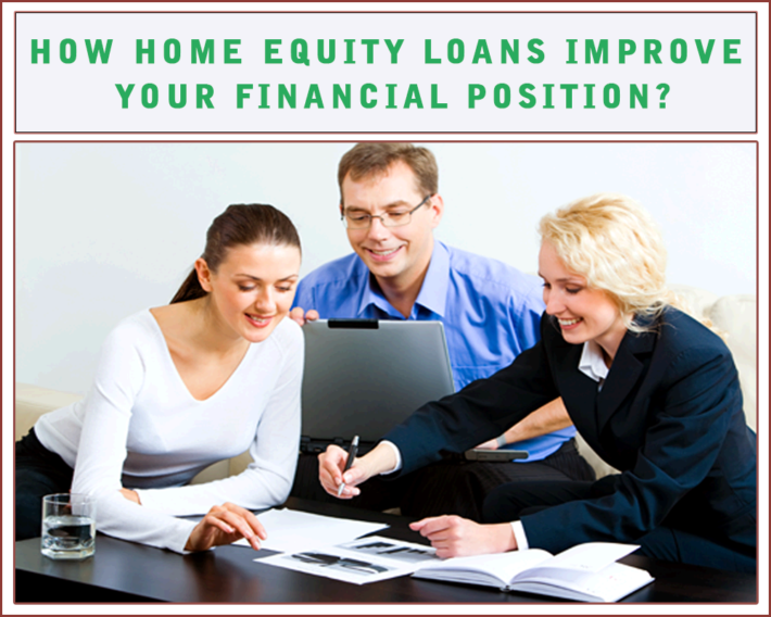 How-Home-Equity-Loans-improve-your-financial-position