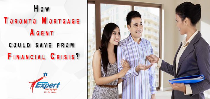 How-Toronto-Mortgage-Agent-could-save-from-Financial-Crisis
